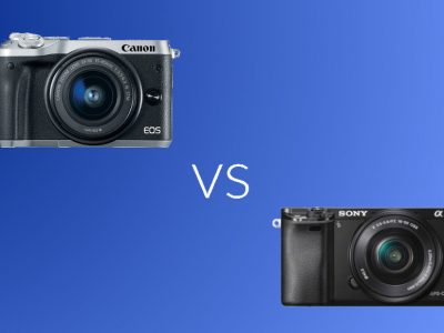 Canon M6 vs Sony A6000: Which Mirrorless Camera is The Better?
