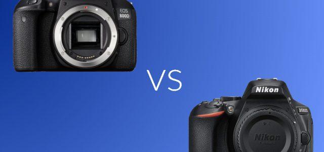 Canon 800D vs Nikon D5600: Specs and Features Comparison