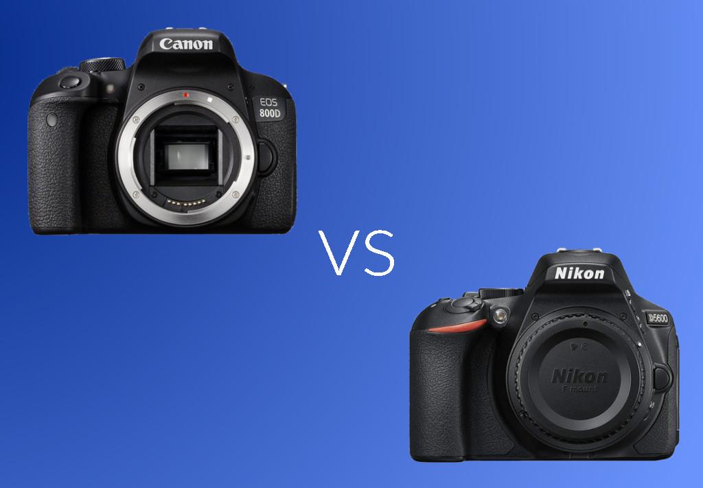 Canon 800d Vs Nikon D5600 Specs And Features Comparison Better