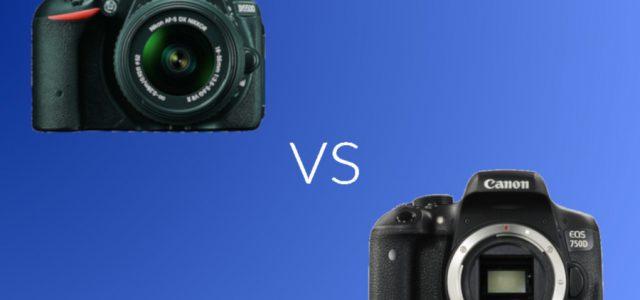 Nikon D5500 vs Canon 750D: Which DSLR Camera Is Better?